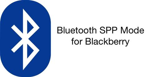 Bluetooth SPP Mode for Blackberry